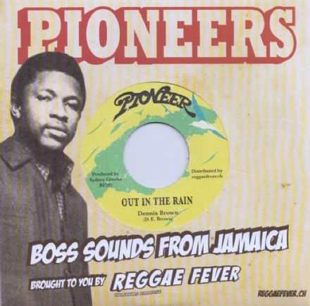 Dennis Brown - Out In The Rain / Version (Pioneer / Reggae Fever) 7""